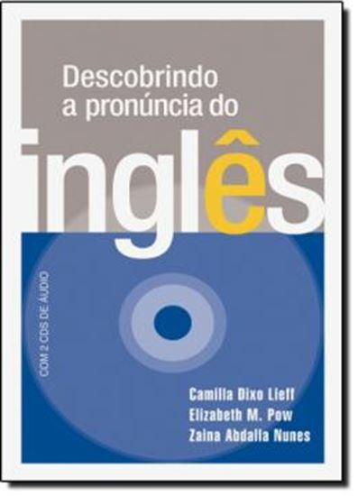 Picture of DESCOBRINDO A PRONUNCIA DO INGLES COM 2 CDS DE AUDIO