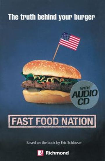 Picture of FAST FOOD NATION - THE TRUTH BEHIND YOUR BURGER - WITH CD-AUDIO